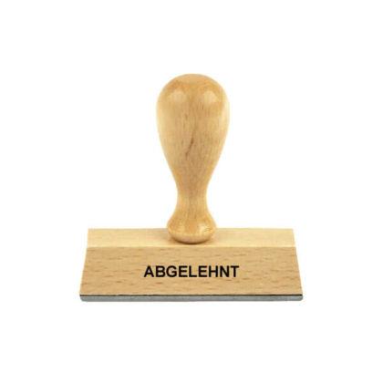 Holzstempel Lagertext ABGELEHNT