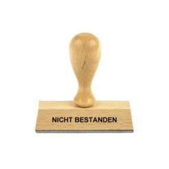 Holzstempel Lagertext NICHT BESTANDEN