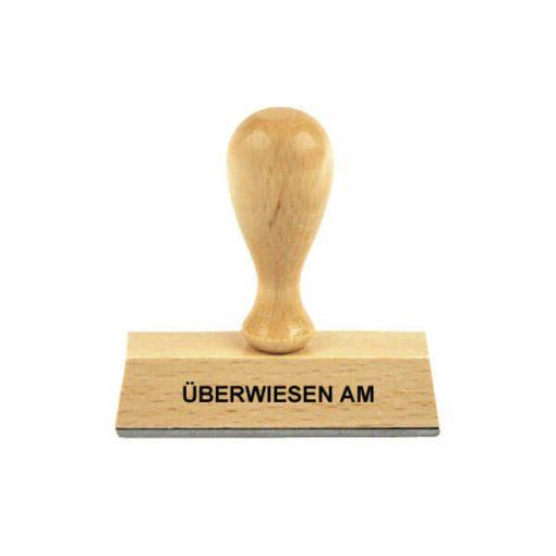 Holzstempel Lagertext UEBERWIESEN AM